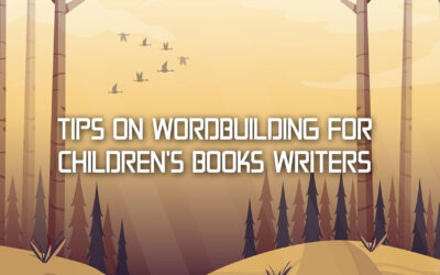 Tips on Worldbuilding for Children's Books Writers
