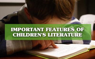 The Main Features of Children's Literature